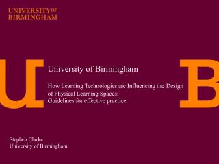University of Birmingham How Learning Technologies are Influencing the Design