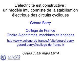 Gérard Berry Collège de France Chaire Algorithmes, machines et langages