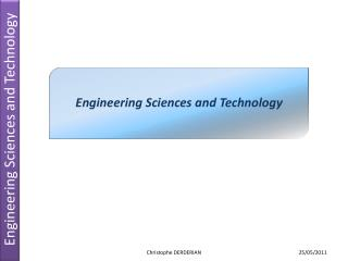 Engineering Sciences and Technology
