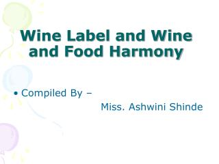Wine Label and Wine and Food Harmony