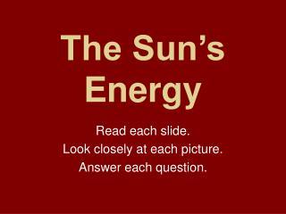 The Sun's Energy