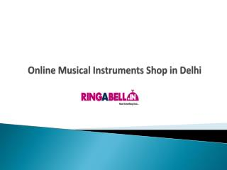 Buy Online Musical Instruments at Ringabell.in