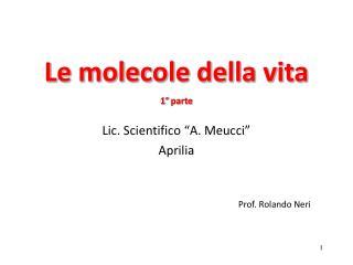 Le molecole della vita 1° parte