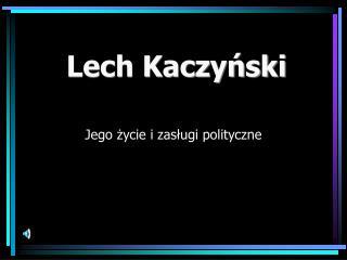 Lech Kaczy?ski