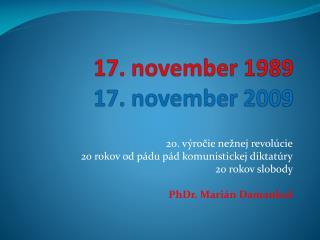 17. november 1989 17. november 2009