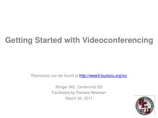 Getting Started with Videoconferencing