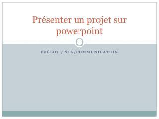 Présenter un projet sur powerpoint