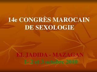 14e CONGR�S MAROCAIN  DE SEXOLOGIE