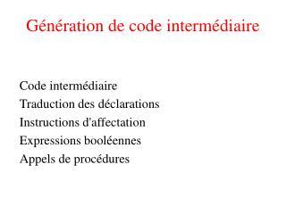 G n ration de code interm diaire