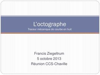 Francis Ziegeltrum 5  octobre  2013 Réunion CCS- Chaville