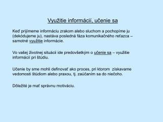 Využitie informácií, učenie sa