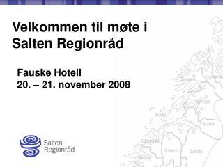 Velkommen til møte i  Salten Regionråd