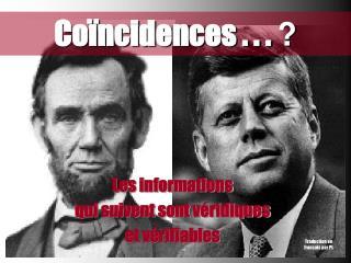 Coïncidences . . .  ?