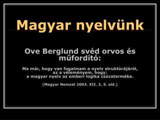 Magyar nyelv�nk