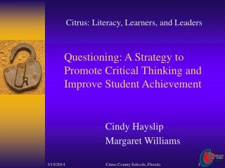 Questioning: A Strategy to Promote Critical Thinking and Improve Student Achievement