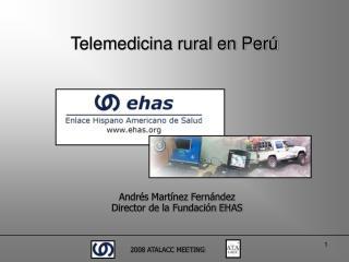 Telemedicina rural en Perú
