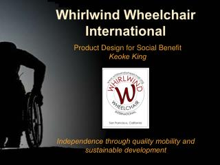 Whirlwind Wheelchair International