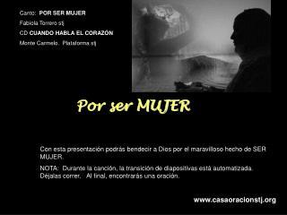 Canto :   POR SER MUJER Fabiola Torrero stj CD  CUANDO HABLA EL CORAZ�N