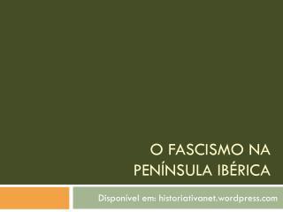 O Fascismo na Península ibérica