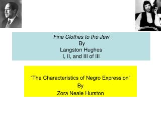 Fine Clothes to the Jew By Langston Hughes  I, II, and III of III