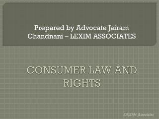 CONSUMER LAW AND RIGHTS