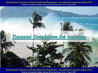 Tsunami Simulation for warning