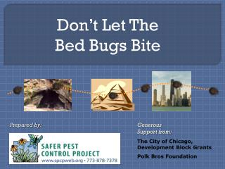 Don't Let The Bed Bugs Bite