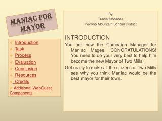 Maniac for Mayor