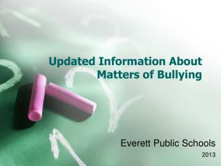 Updated Information About Matters of Bullying