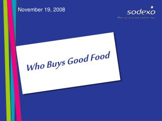 Who Buys Good Food