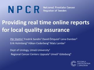 Providing  real  time  online  reports  for  local quality assurance