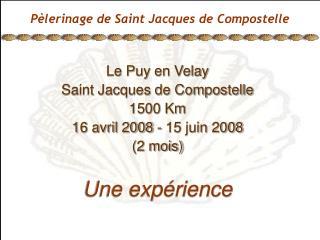 P lerinage de Saint Jacques de Compostelle