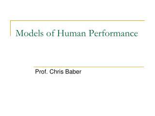 Models of Human Performance