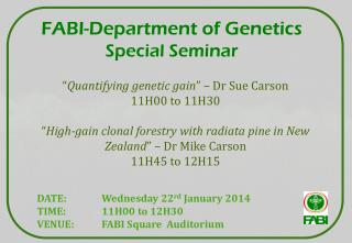 FABI-Department of Genetics  Special  Seminar