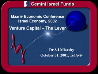 Maariv Economic Conference Israel Economy, 2002 Venture Capital  –  The Lever