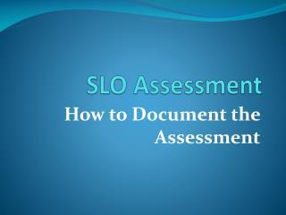 SLO Assessment