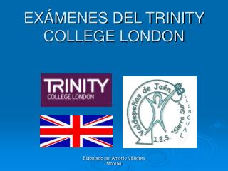 EXÁMENES DEL TRINITY COLLEGE LONDON