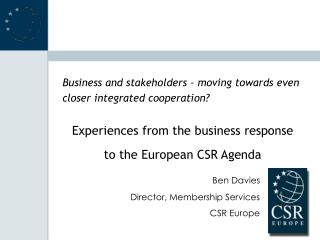 Business and stakeholders – moving towards even closer integrated cooperation?