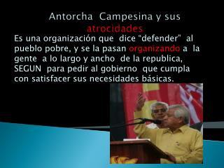 Antorcha  Campesina y sus  atrocidades