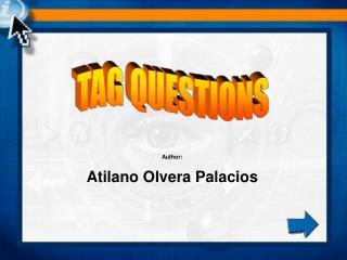 Author: Atilano Olvera Palacios