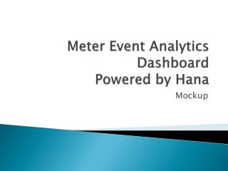 Meter Event Analytics Dashboard  Powered by Hana