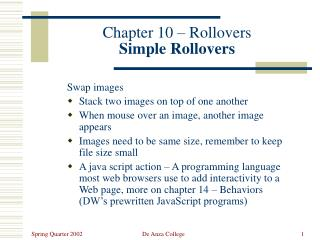 Chapter 10 – Rollovers Simple Rollovers