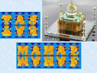 Le Taj Mahal est une des nouvelles merveilles du monde.