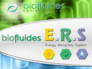 «Energy Recycling System» de Biofluides environnement