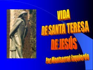 VIDA DE SANTA TERESA DE JES�S