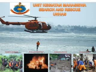 UNIT KEGIATAN MAHASISWA SEARCH AND RESCUE UNHAS