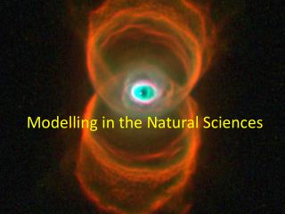 Modelling in the Natural Sciences