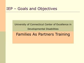 IEP – Goals and Objectives
