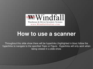 How to use a scanner