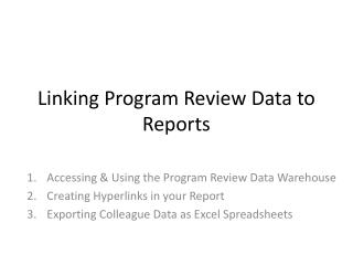 Linking Program Review Data to Reports